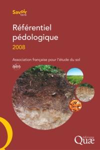 Denis Baize et Michel-Claude Girard - Référentiel pédologique.