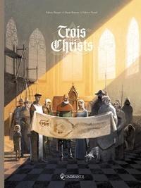 Denis Bajram et Valérie Mangin - Trois Christs.