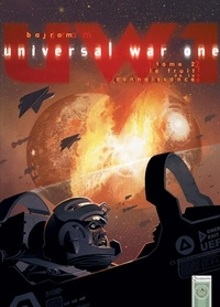 Denis Bajram - Universal War One T02 - Le fruit de la connaissance.