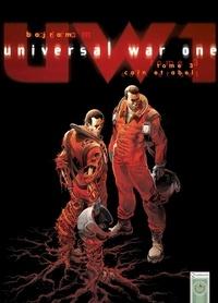 Denis Bajram - Universal War One T03 - Caïn et Abel.