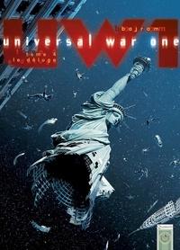Denis Bajram - Universal War One T04 - Le Déluge.