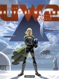 Denis Bajram - Universal War Two Tome 2 : La terre promise.