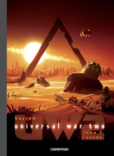 Universal War Two Tome 3 L'exode -  -  Edition de luxe