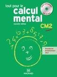 Denis Balbastre - Tout pour le calcul mental CM2 - Guide pédagogique. 1 Cédérom