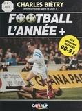 Denis Balbir et Eric Besnard - Football l'année + - Les grands matchs 90-91.