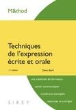 Denis Baril - Techniques de l'expression écrite et orale.