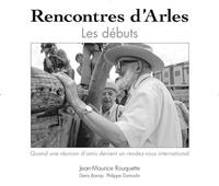 Denis Barrau et Philippe Dumoulin - Les rencontres d'Arles - Les débuts.