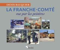 La Franche-Comté vue par les peintres.pdf