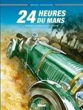 Denis Bernard et Christian Papazoglakis - 24 Heures du Mans  : 1923-1930 : la naissance d'une légende.