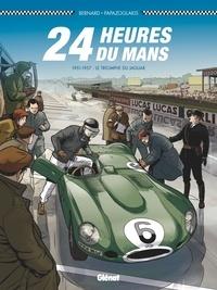 Denis Bernard et Christian Papazoglakis - 24 Heures du Mans  : 1951-1957 : Le triomphe du jaguar.