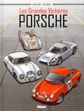 Denis Bernard et Johannes Roussel - Les grandes victoires Porsche Tome 1 : 1952-1968.