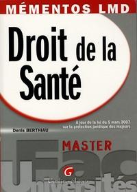 Denis Berthiau - Droit de la Santé.