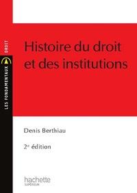 Denis Berthiau - Histoire du droit et des institutions.