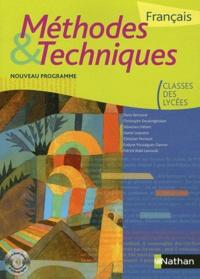 Denis Bertrand et Christophe Desaintghislain - Français classes des lycées Méthodes & Techniques. 1 Cédérom