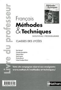 Denis Bertrand - Français classes des lycées Méthodes & Techniques - Livre du professeur.