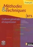 Denis Bertrand et Anne-Marie Brémond - Français Culture générale et expression BTS - Méthodes & Techniques. 1 Cédérom