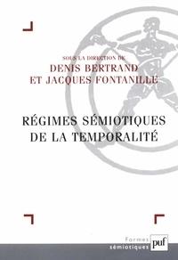 Denis Bertrand et Jacques Fontanille - Régimes sémiotiques de la temporalité.