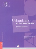 Denis Besse et Frédérique Baussan-Maujar - Urbanisme et environnement - Préparation au concours Rédacteur territorial Catégorie B.