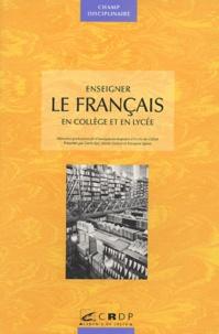Denis Bjaï - Enseigner le français - En collège et en lycée.