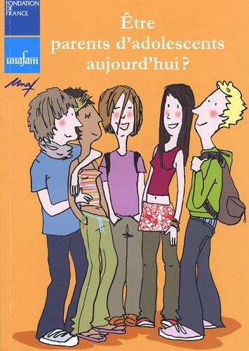 Denis Bochereau et Geneviève Noël - Etre parents d'adolescents aujourd'hui ?.