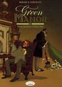 Denis Bodart et Fabien Vehlmann - Green Manor Tome 2 : The inconvenience of Being Dead.