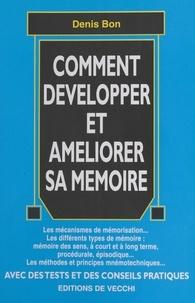 Denis Bon - Comment développer et améliorer sa mémoire.