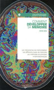 Denis Bon - Comment développer sa mémoire.