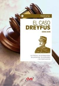 Denis Bon - El caso Dreyfus.