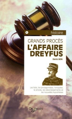 Denis Bon - L'affaire Dreyfus.