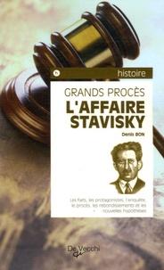 Denis Bon - L'Affaire Stavisky.