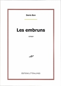 Denis Bon - Les embruns.