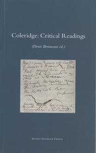 Denis Bonnecase - Coleridge: Critical Readings.