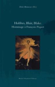 Denis Bonnecase - Hobbes, Blair, Blake - Hommage à François Piquet.
