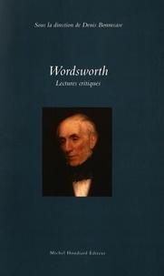 Denis Bonnecase - Wordsworth - Lectures critiques.