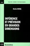 Denis Bosq - Inférence et prévision en grandes dimensions.