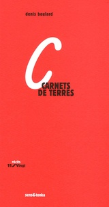 Denis Boulard - Carnets de terres.