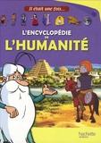 Denis Boulard et Pierre Baldurinos - L'encyclopédie de l'humanité.
