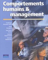 Denis Bourgeois et Jean-Pierre Gruère - Comportements humains et management.
