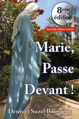 Denis Bourgerie et Suzel Bourgerie - Marie, passe devant !.