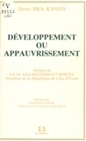 Denis Bra Kanon et Félix Houphouët-Boigny - Développement ou appauvrissement.