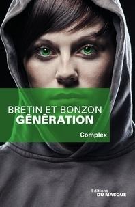 Denis Bretin et Laurent Bonzon - Génération.