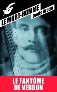 Denis Bretin - Le mort-homme.