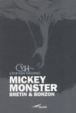 Denis Bretin et Laurent Bonzon - Mickey monster.