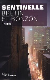 Denis Bretin et Laurent Bonzon - Sentinelle - Complex 2.