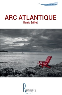 Denis Brillet - Arc Atlantique.