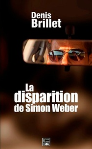 Denis Brillet - La disparition de Simon Weber.