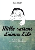 Denis Brillet - Mille raisons d'aimer Lilo.