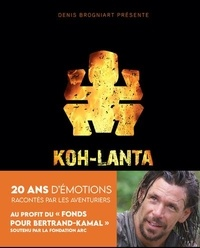 Denis Brogniart - Koh-Lanta - 20 ans d'émotions.