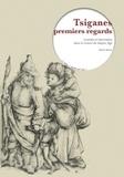 Denis Bruna - Tsiganes premiers regards - Craintes et fascination dans la France du Moyen Age.