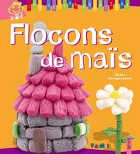 Denis Cauquetoux - Flocons de maïs.